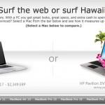 Microsoft lanza nueva publicidad contra Apple. Compra una PC y vete a Hawaii con lo que te ahorras.