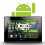 RIM eliminará la instalación de aplicaciones Android en el BlackBerry PlayBook por medio a la piratería.