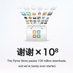 La tienda Flyme Store de Meizu sobrepasa los 100 millones de descargas. Actualmente cuenta con más de 10,000 aplicaciones.