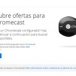 ¿Tienes un Chromecast? Google quiere darte 6 dólares