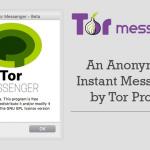 Chatea de forma 100% anónima con el nuevo Tor Messenger