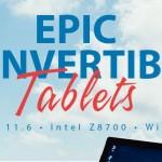 EPIC CONVERTIBLE TABLETS: varias marcas con los mejores precios.