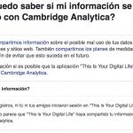 Cómo saber si Facebook compartió tu información con Cambridge Analytica